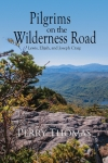 Cover for Pilgrims on the Wilderness Road