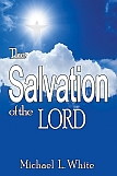 Cover for The Salvation of the LORD; Click to Purchase from the Parson Place Press Bookstore